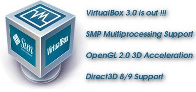 Virtualisation Virtualbox 3.0 – Version Majeure